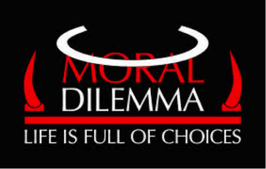 moral dilemma - life is full of choices