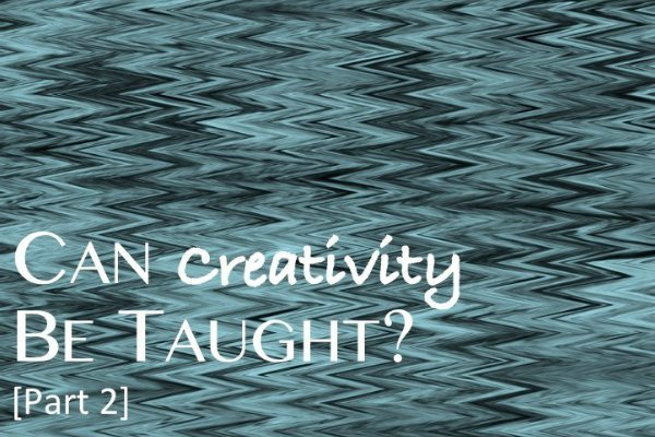 can-creativity-be-taught